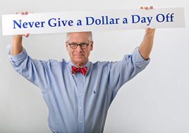 Never Give A Dollar A Day Off 268 wide Avatar Bert V