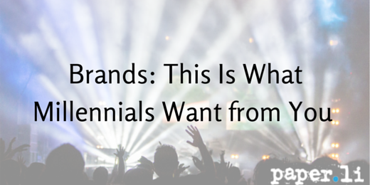 Brands- This Is What the Millennial Generation Wants from You