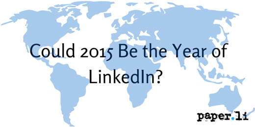 Could 2015 Be the Year of LinkedIn