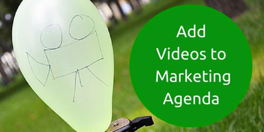 Add Videos toMarketing Agenda