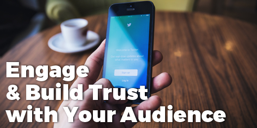 Engage+Build+Trust+Audience (1)